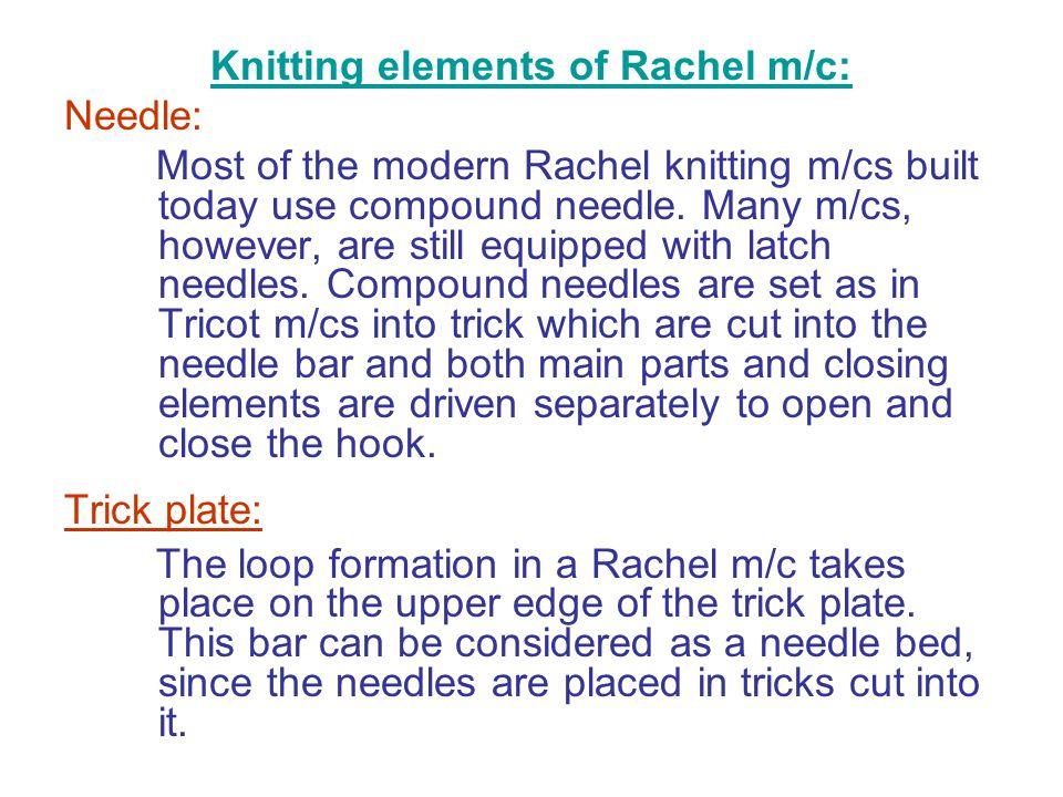 Knitting elements of Rachel m/c: