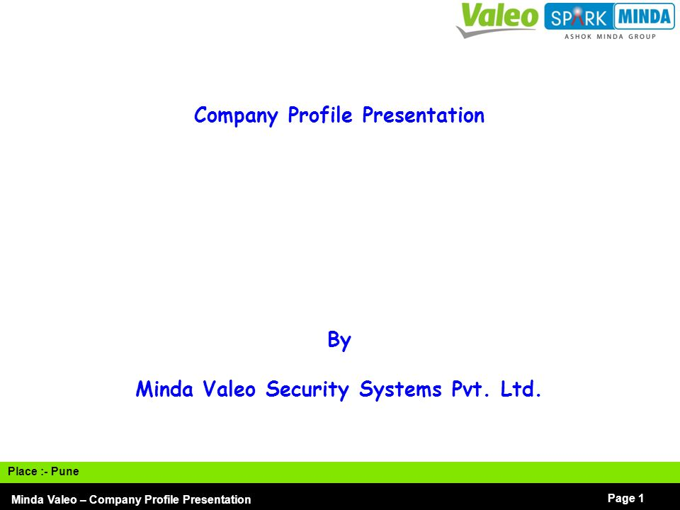Company Profile Presentation Minda Valeo Security Systems Pvt. Ltd.