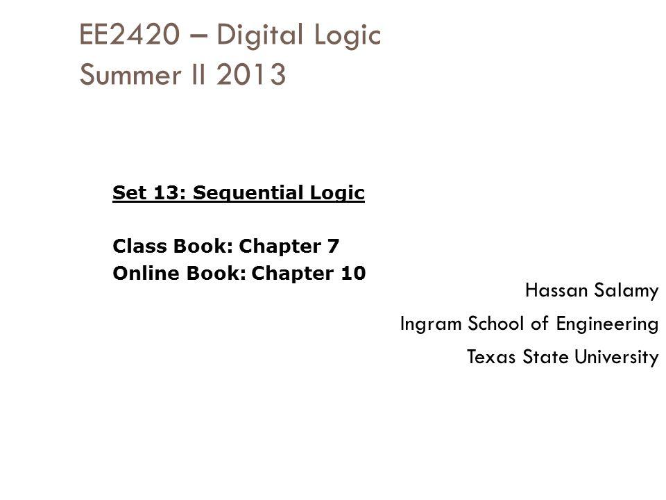 EE2420 – Digital Logic Summer II 2013