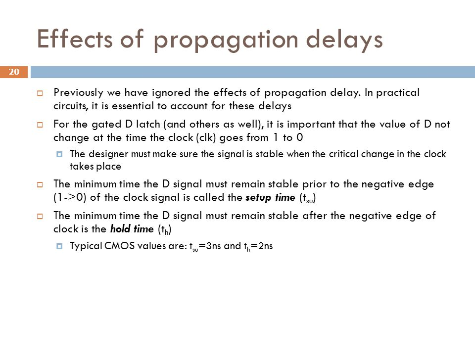 Effects of propagation delays