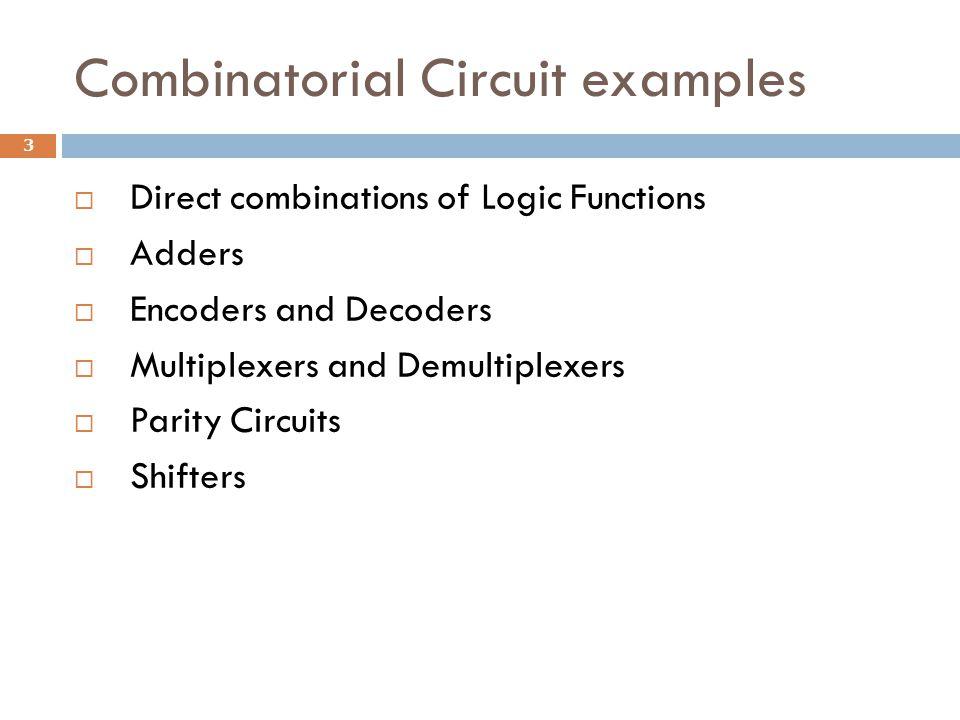 Combinatorial Circuit examples