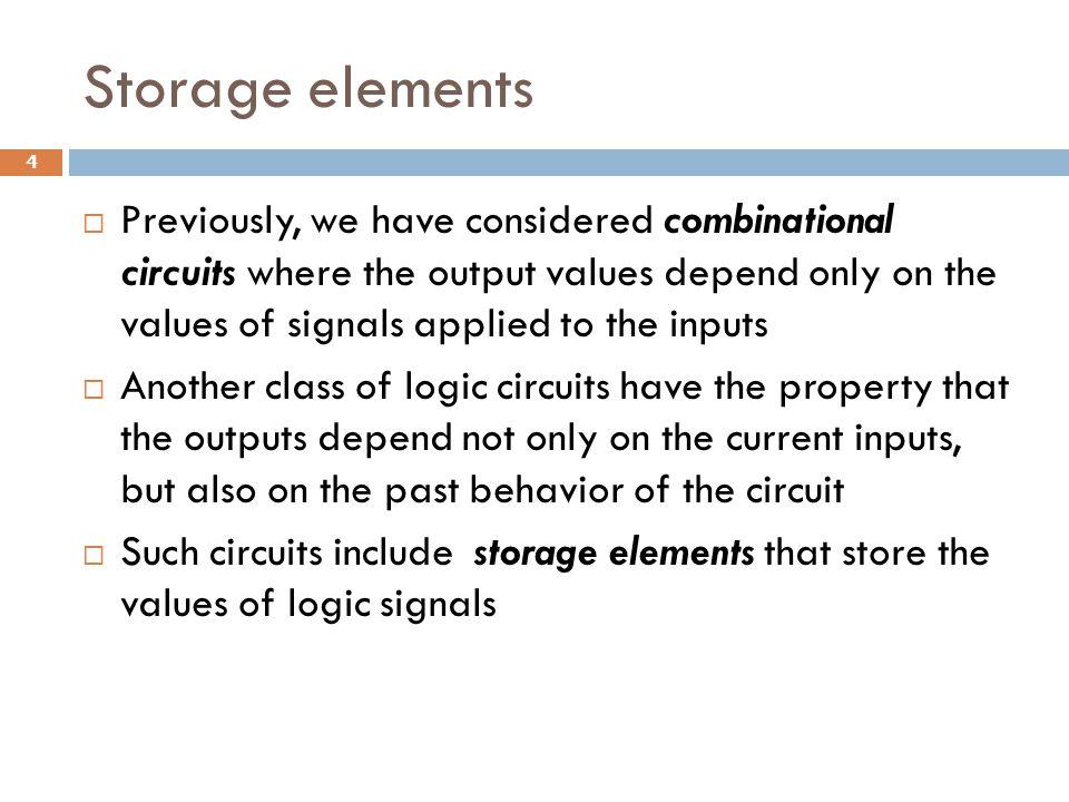 Storage elements
