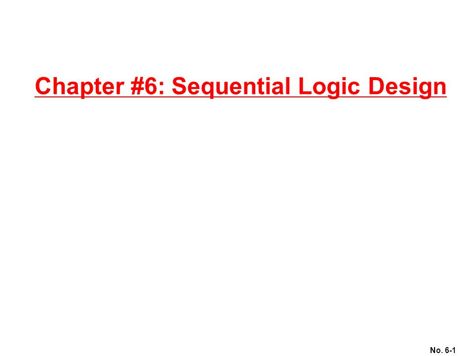 Chapter #6: Sequential Logic Design