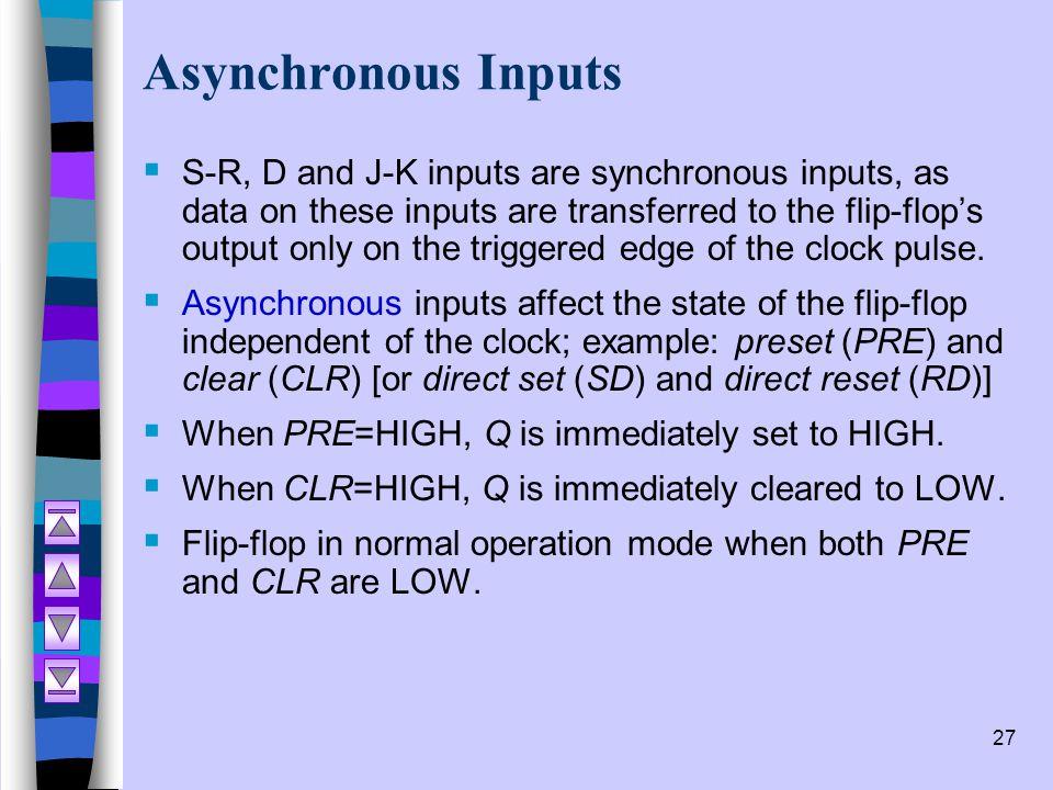 Asynchronous Inputs