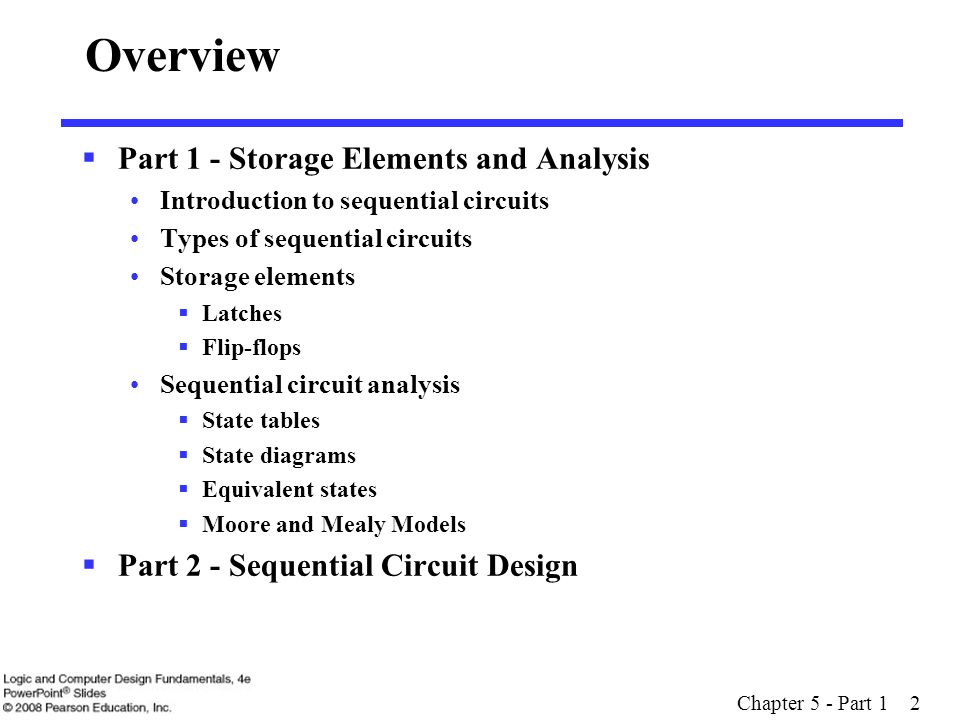 Overview Part 1 - Storage Elements and Analysis
