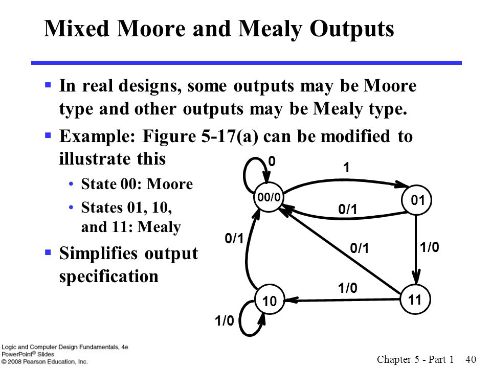 Mixed Moore and Mealy Outputs