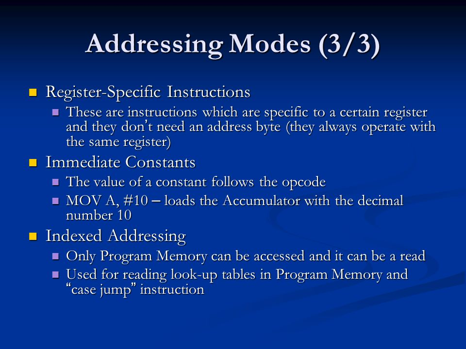 Addressing Modes (3/3) Register-Specific Instructions