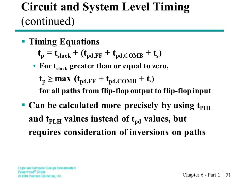 Circuit and System Level Timing (continued)