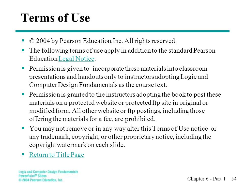 Terms of Use © 2004 by Pearson Education,Inc. All rights reserved.