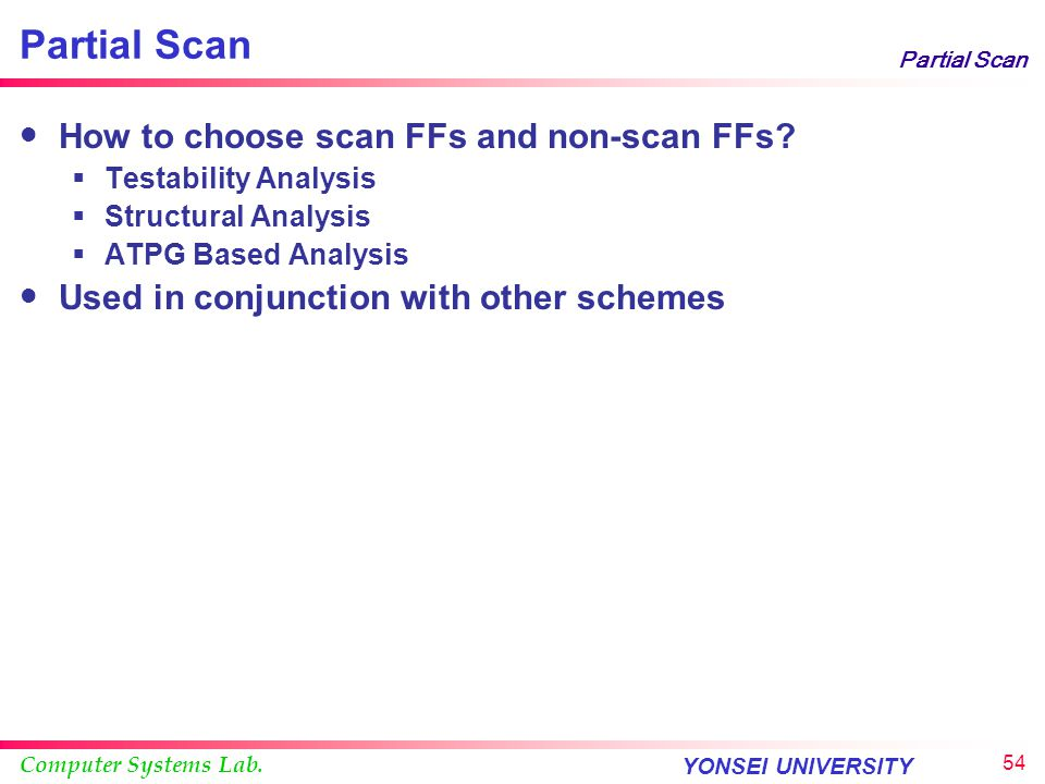 Partial Scan How to choose scan FFs and non-scan FFs