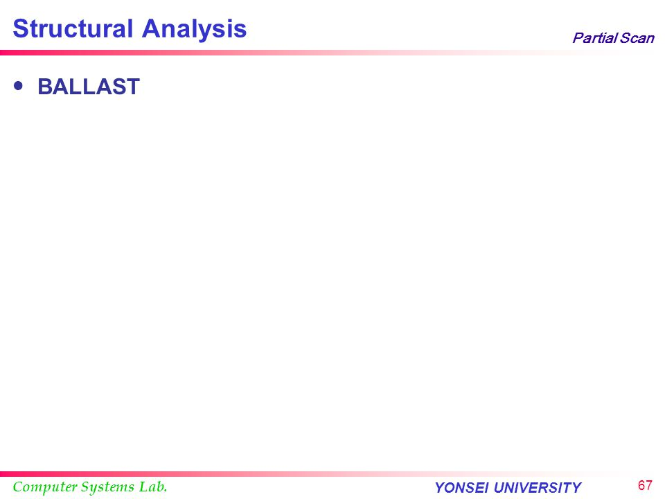 Structural Analysis Partial Scan BALLAST