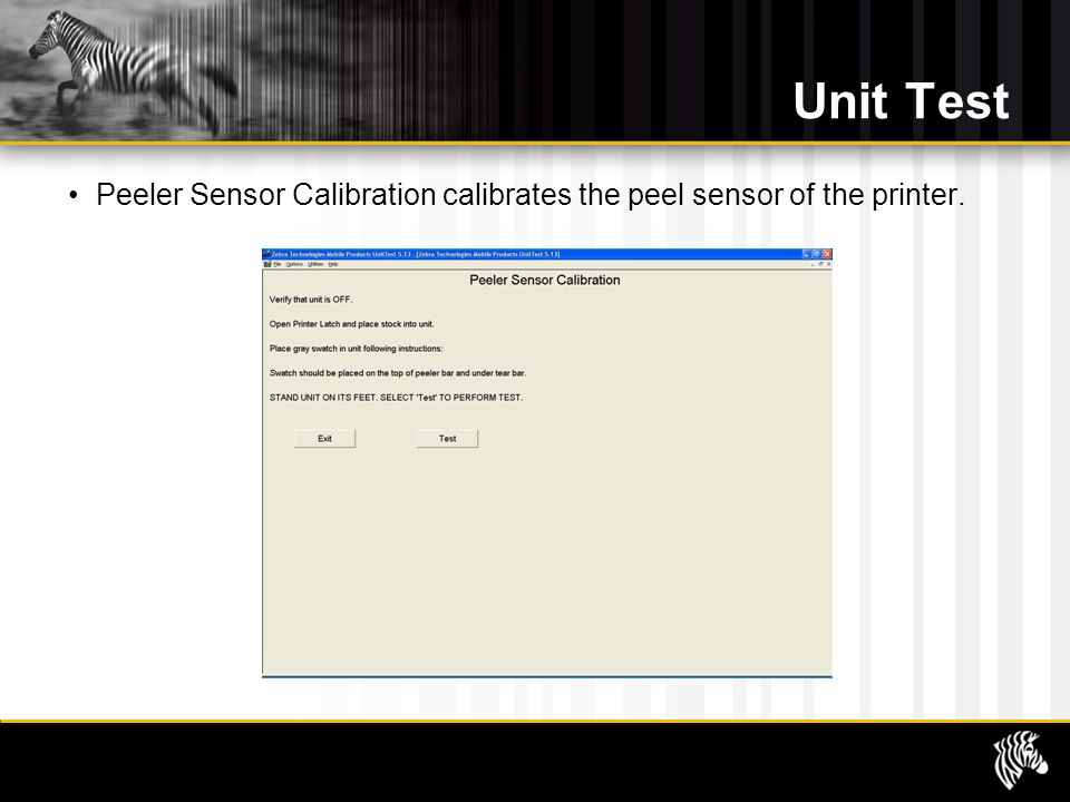 Unit Test Peeler Sensor Calibration calibrates the peel sensor of the printer.