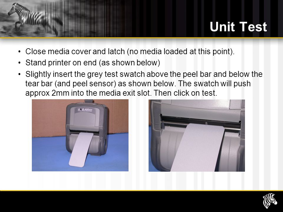 Unit Test Close media cover and latch (no media loaded at this point).