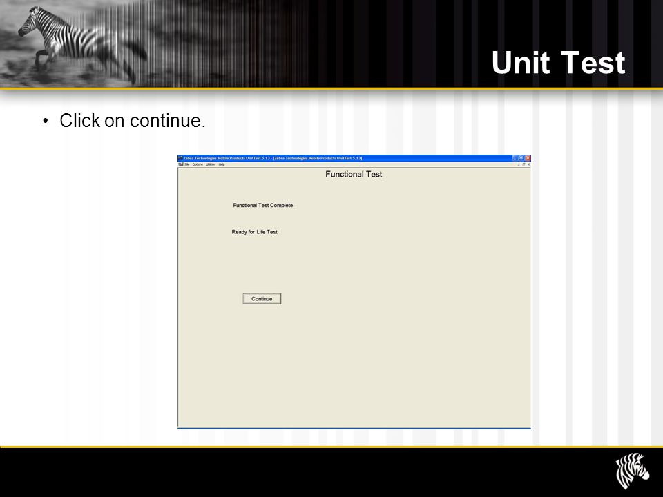 Unit Test Click on continue.