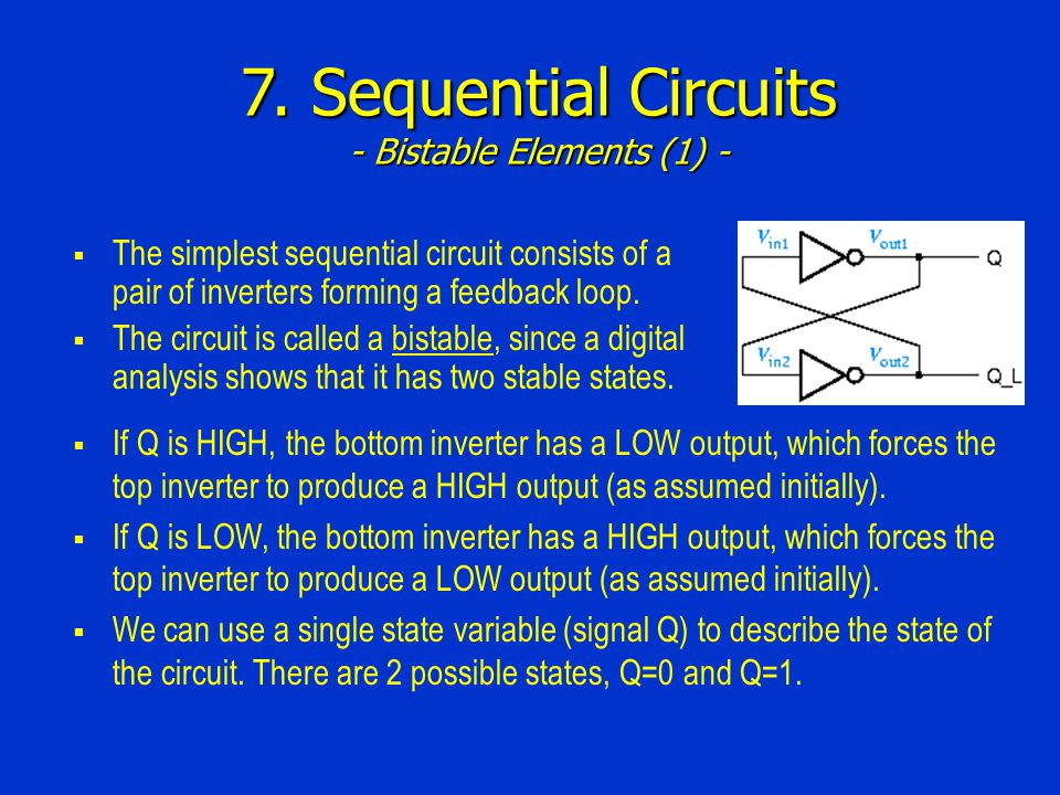 7. Sequential Circuits - Bistable Elements (1) -