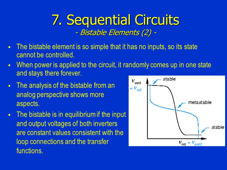 7. Sequential Circuits - Bistable Elements (2) -