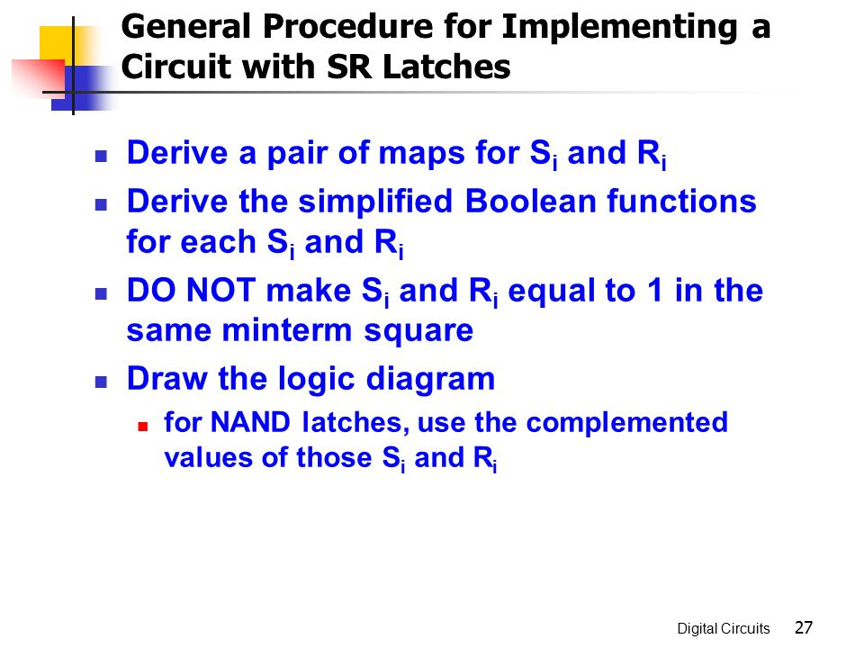 General Procedure for Implementing a Circuit with SR Latches