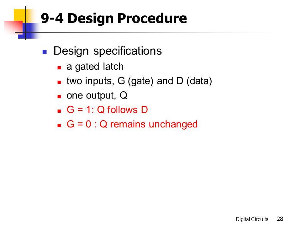 9-4 Design Procedure Design specifications a gated latch