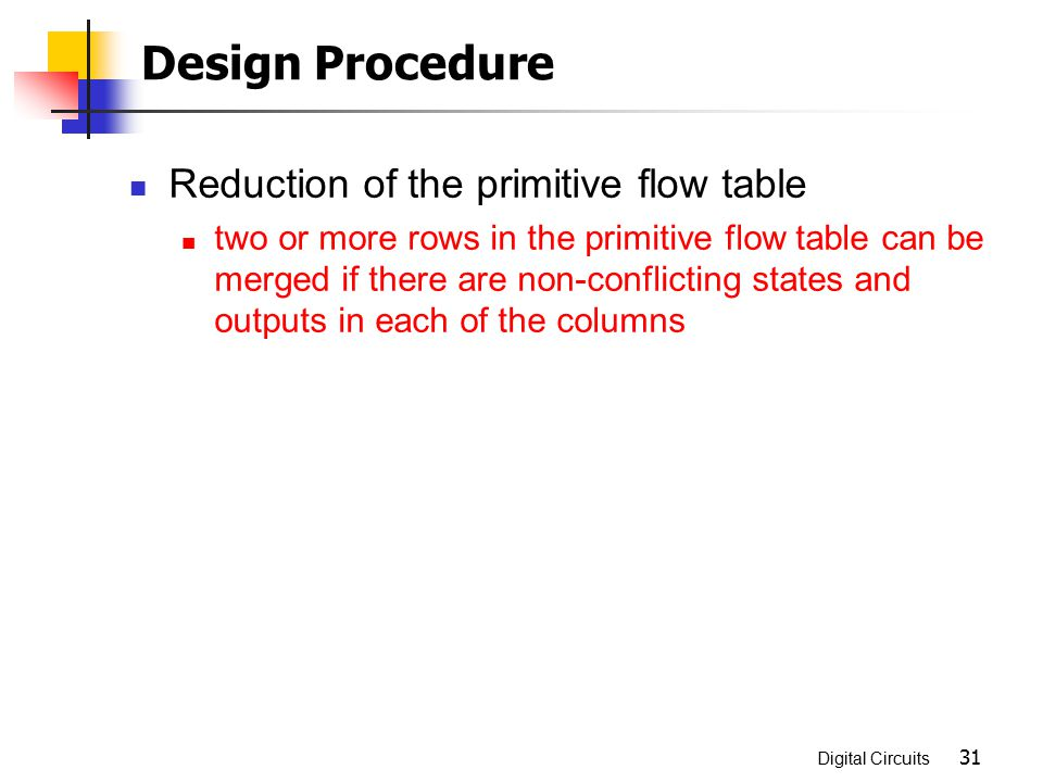 Design Procedure Reduction of the primitive flow table