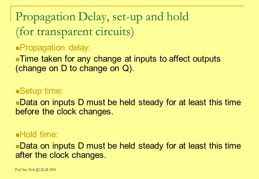 Propagation Delay, set-up and hold (for transparent circuits)