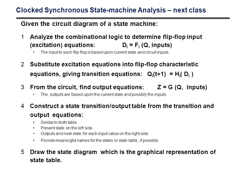 Clocked Synchronous State-machine Analysis – next class