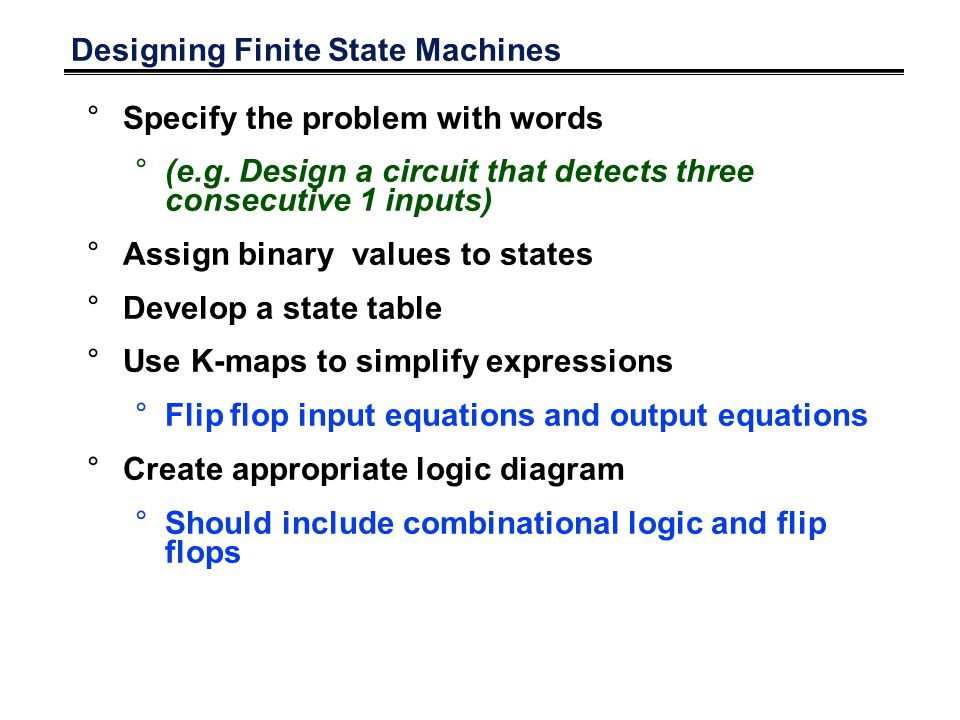 Designing Finite State Machines