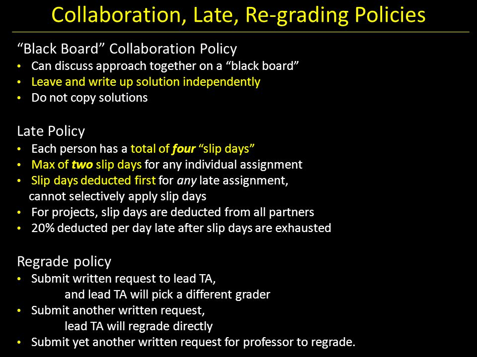 Collaboration, Late, Re-grading Policies
