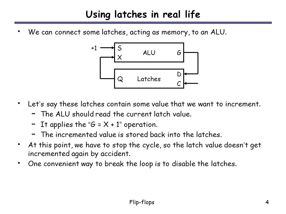 Using latches in real life