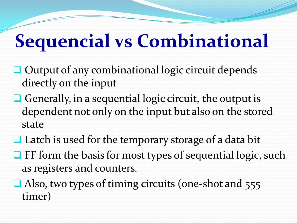 Sequencial vs Combinational