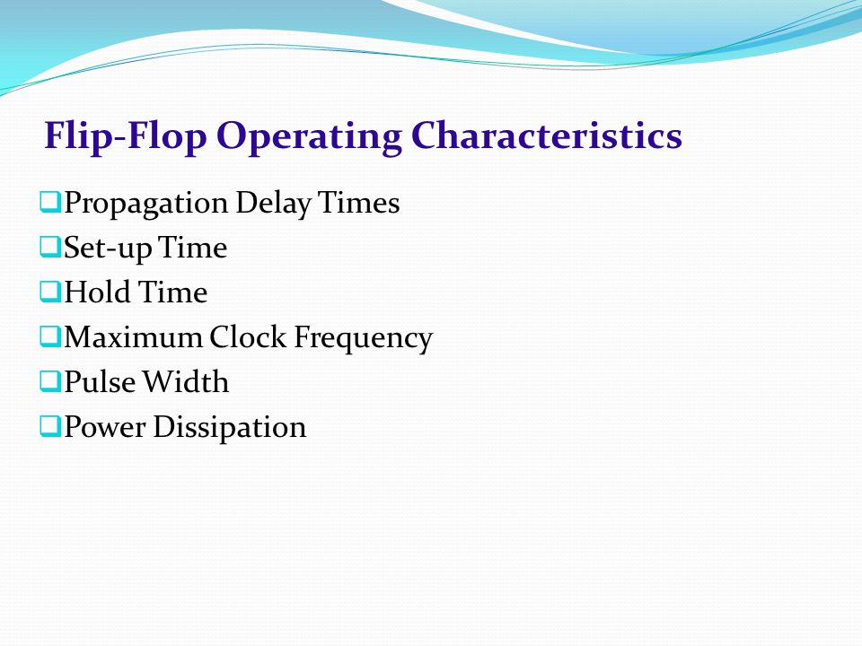 Flip-Flop Operating Characteristics