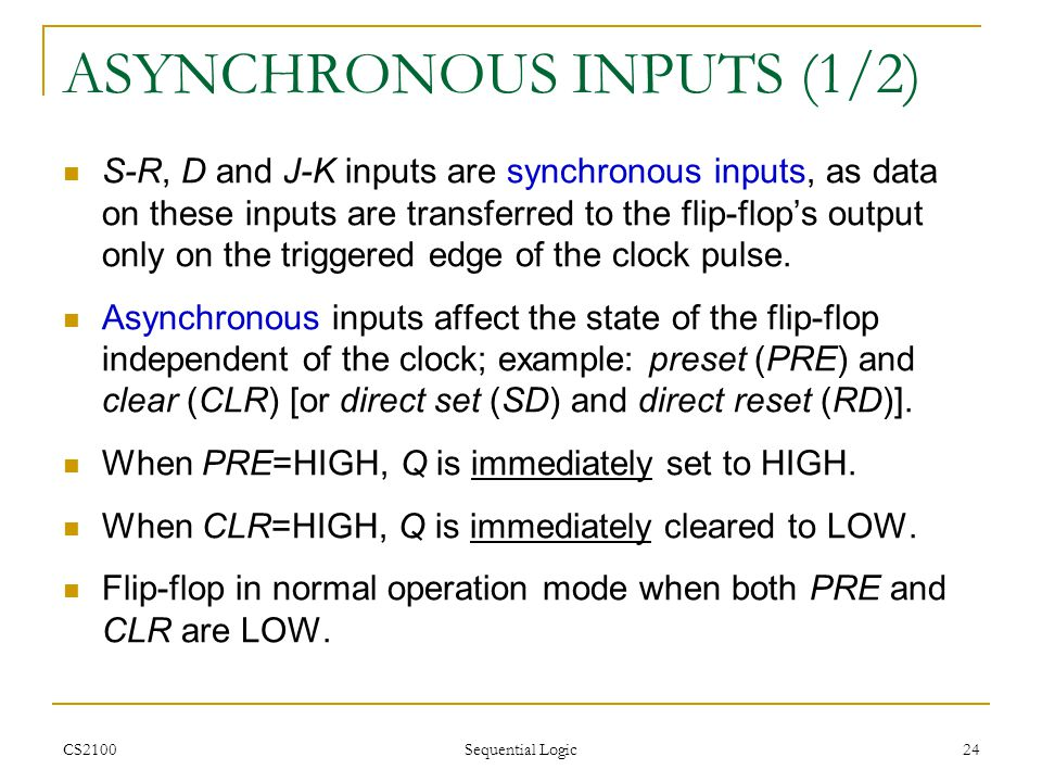 ASYNCHRONOUS INPUTS (1/2)