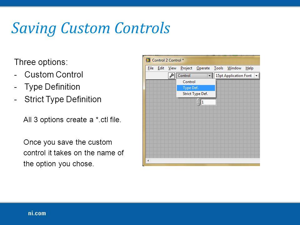 Saving Custom Controls
