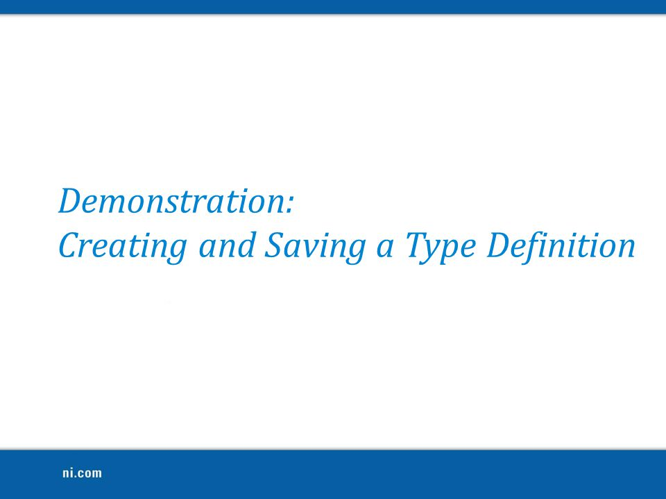 Creating and Saving a Type Definition