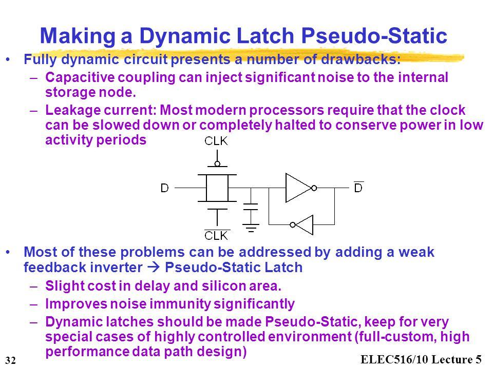 Making a Dynamic Latch Pseudo-Static
