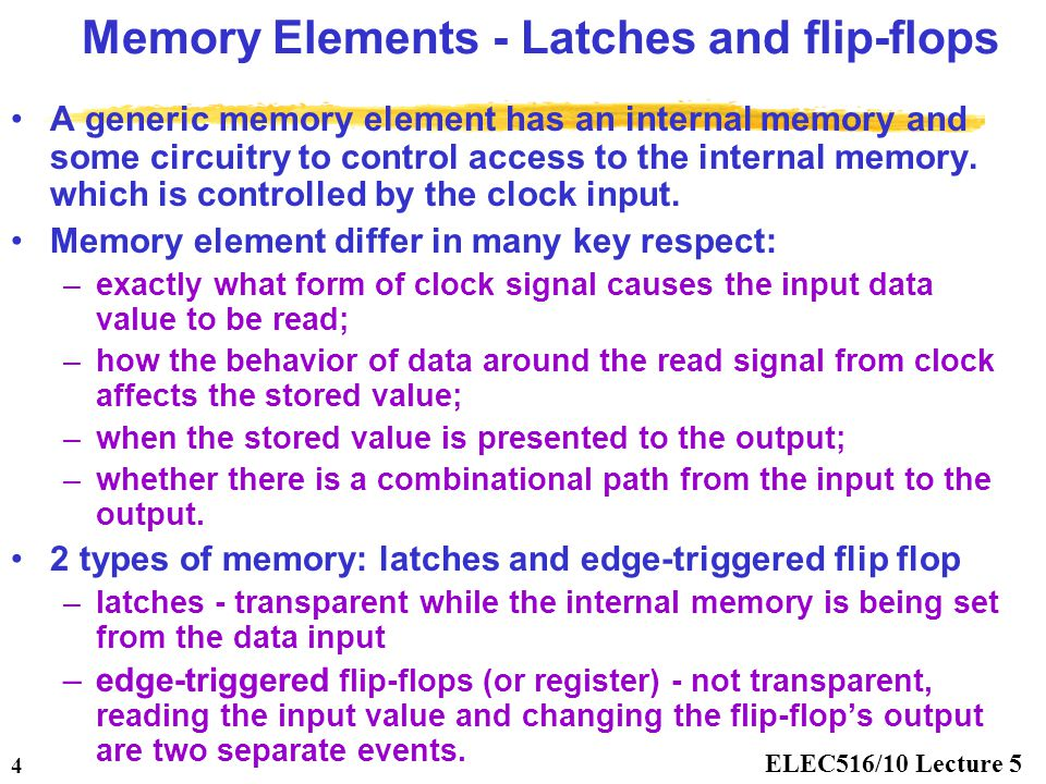 Memory Elements - Latches and flip-flops