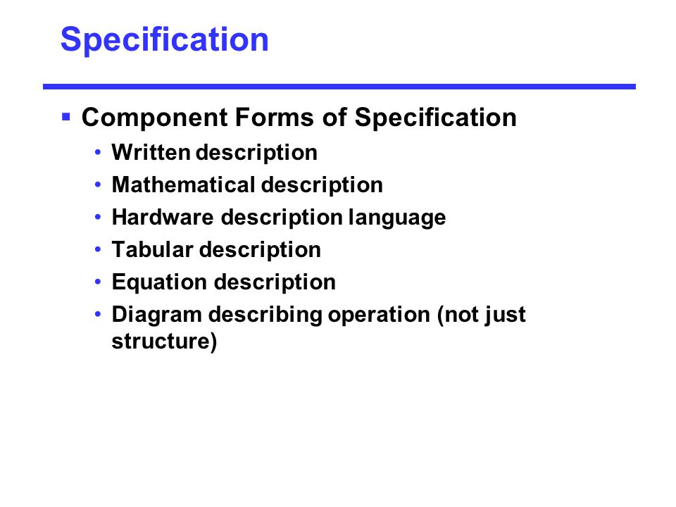 Specification Component Forms of Specification Written description