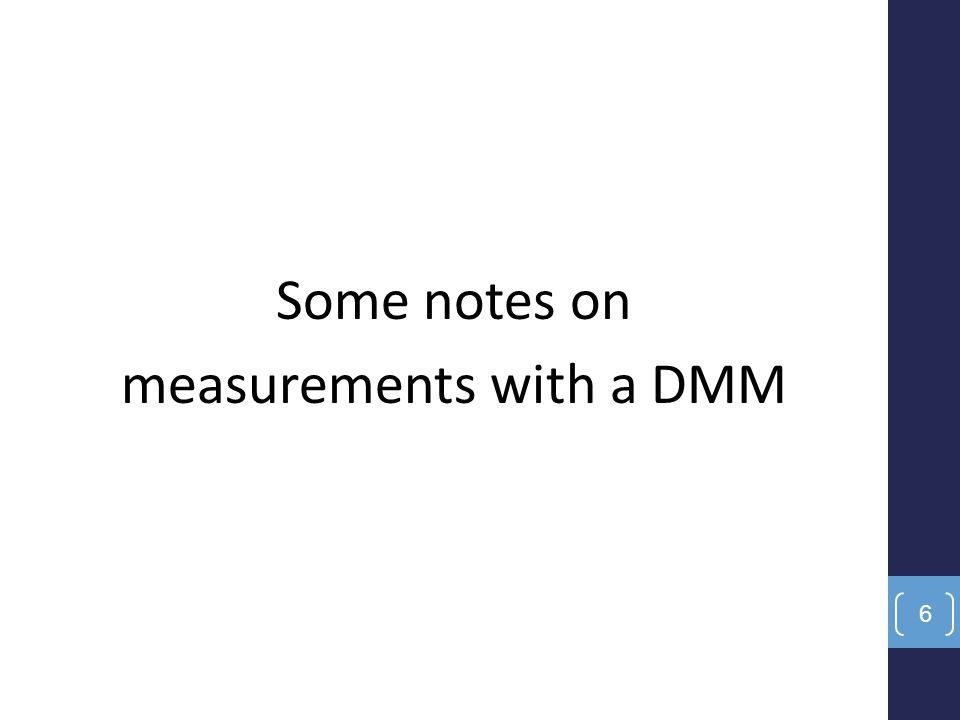 Some notes on measurements with a DMM