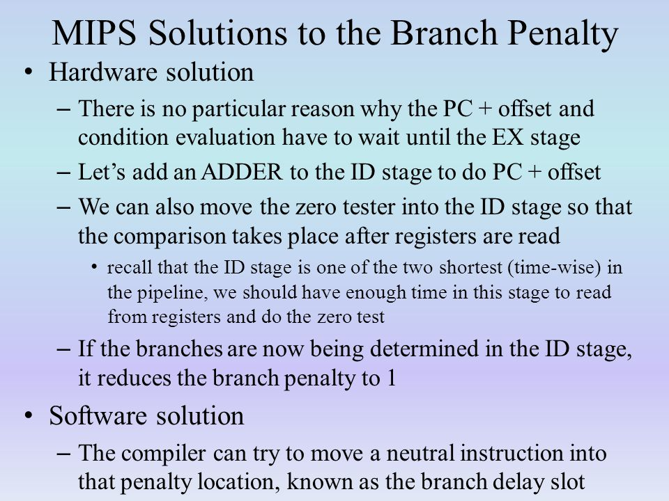 MIPS Solutions to the Branch Penalty