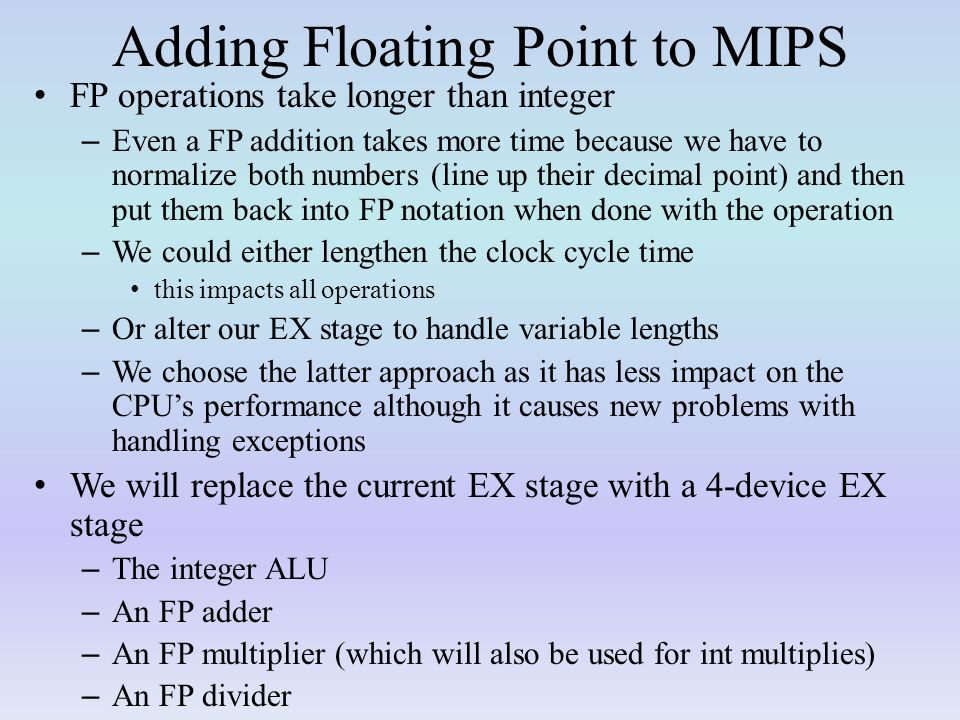 Adding Floating Point to MIPS