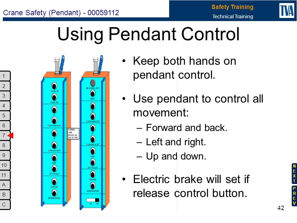 Using Pendant Control Keep both hands on pendant control.