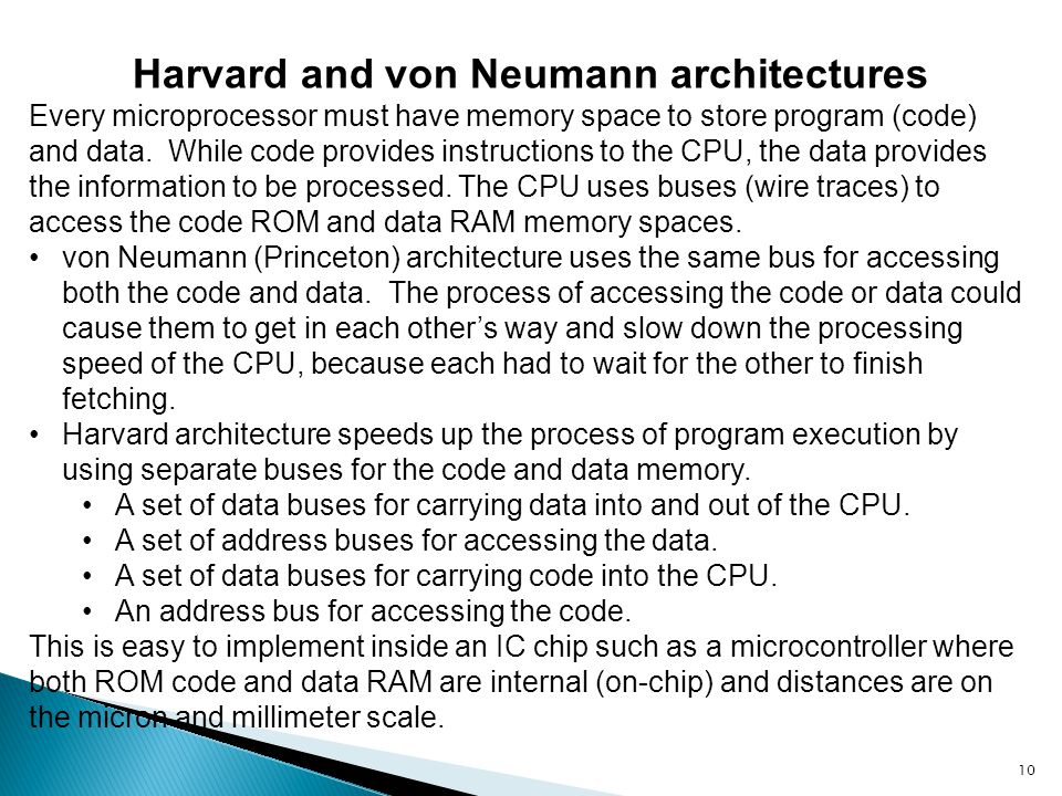 Harvard and von Neumann architectures