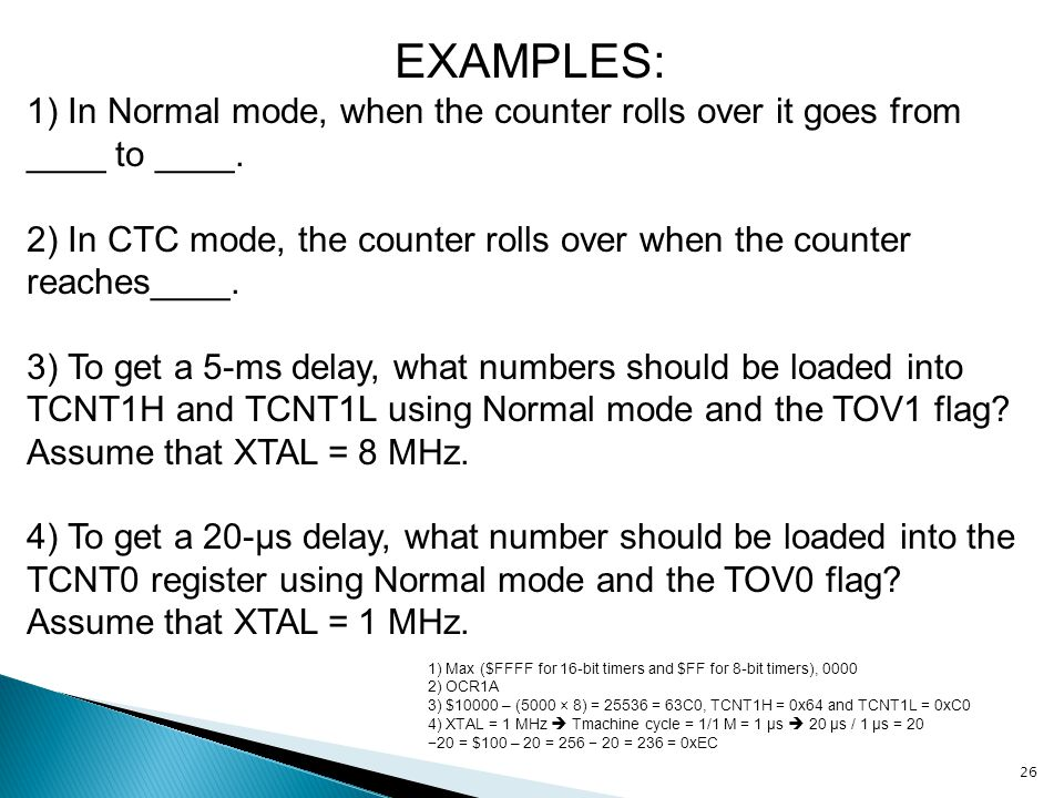 EXAMPLES: 1) In Normal mode, when the counter rolls over it goes from ____ to ____.