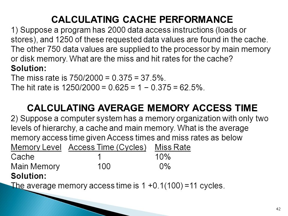 CALCULATING CACHE PERFORMANCE CALCULATING AVERAGE MEMORY ACCESS TIME