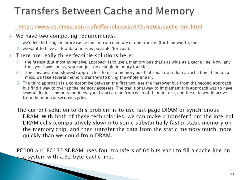 Transfers Between Cache and Memory http://www. cs. nmsu