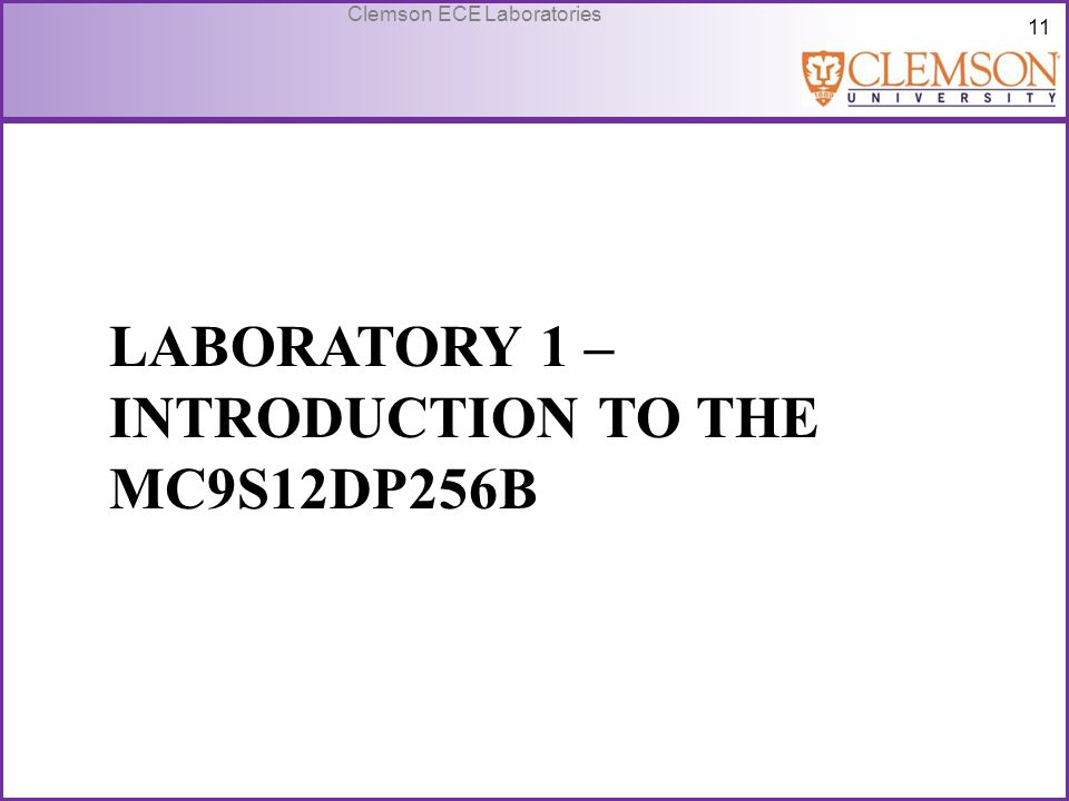 Laboratory 1 – Introduction to the MC9S12DP256B