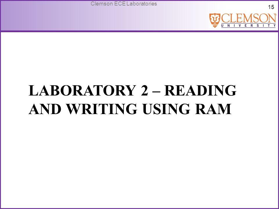 Laboratory 2 – Reading and Writing Using RAM