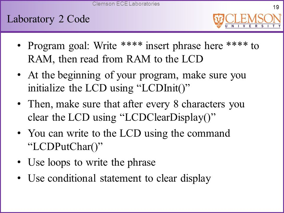 You can write to the LCD using the command LCDPutChar()