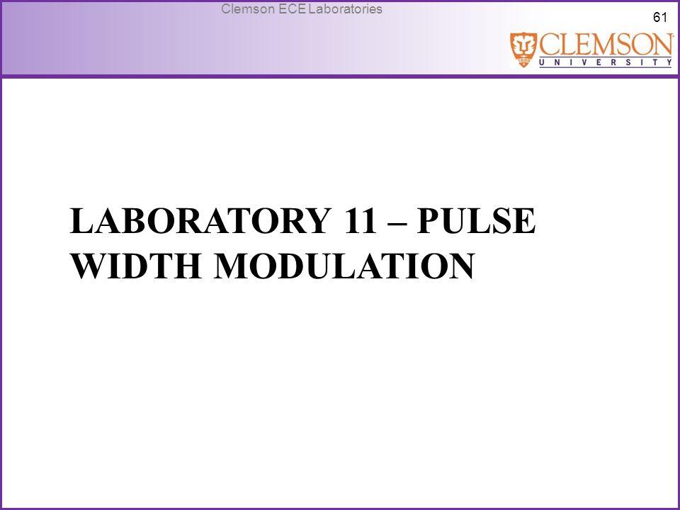 Laboratory 11 – Pulse Width Modulation