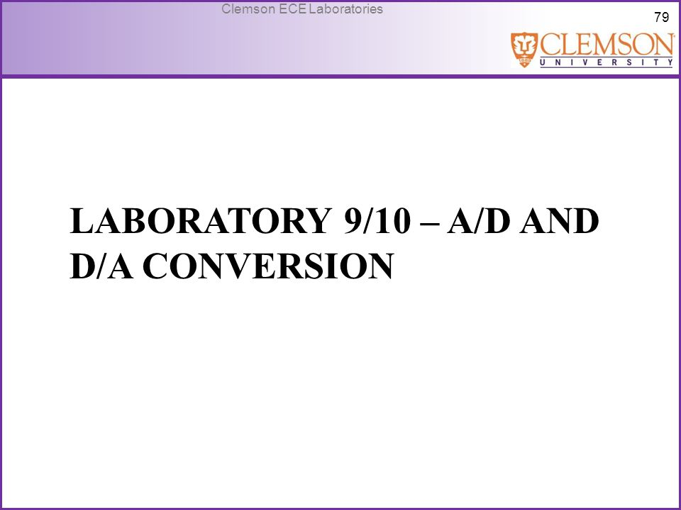 Laboratory 9/10 – A/D and D/A Conversion