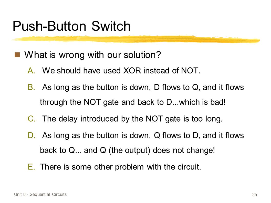 Push-Button Switch What is wrong with our solution
